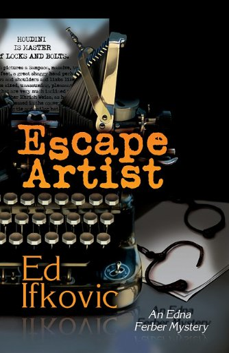 9781590588482: Escape Artist (Edna Ferber Mysteries)