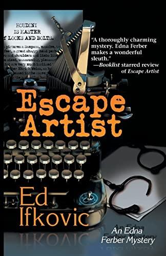 9781590588499: Escape Artist (Edna Ferber Mysteries)