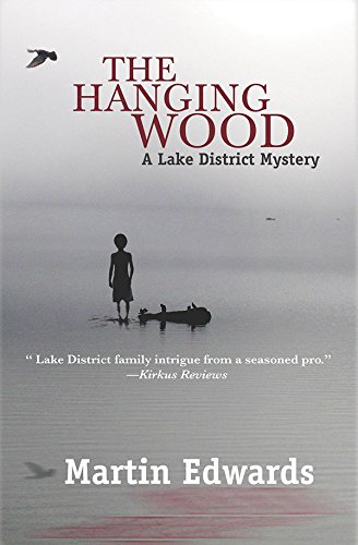 The Hanging Wood (Lake District Mysteries): Edwards, Martin