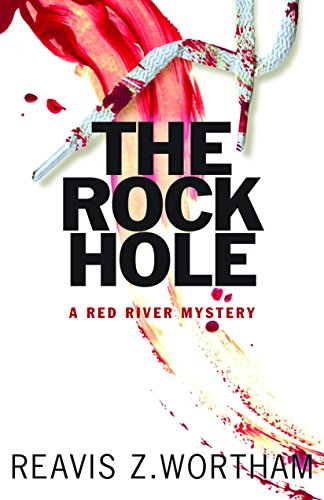 [signed] The Rock Hole (Red River Mysteries)