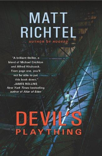 DEVILS PLAYTHING: RICHTEL