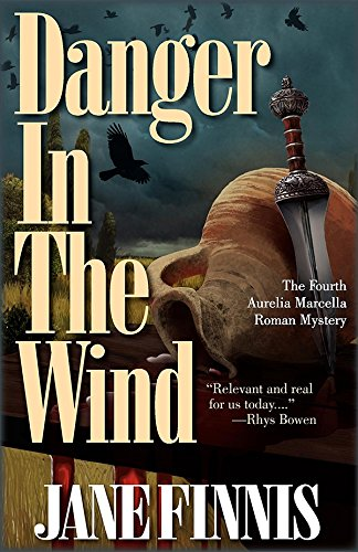 9781590588901: Danger in the Wind: An Aurelia Marcella Roman Mystery (Aurelia Marcella Roman Series)