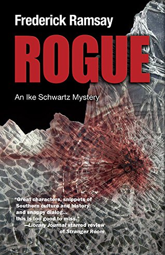 9781590589038: Rogue: An Ike Schwartz Mystery (Ike Schwartz Series)