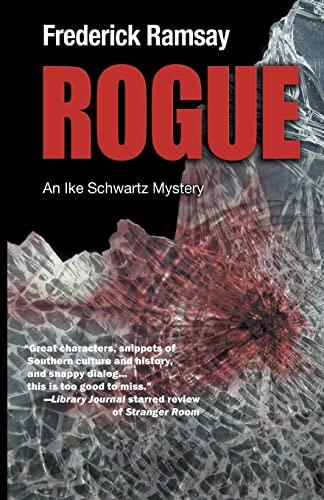 9781590589045: Rogue: An Ike Schwartz Mystery (Ike Schwartz Series)