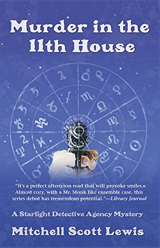 9781590589519: Murder in the 11th House (Starlight Detective Agency Mysteries)