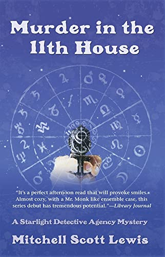 9781590589526: Murder in the 11th House (Starlight Detective Agency Mysteries)