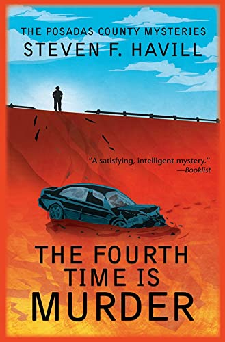 9781590589663: The Fourth Time is Murder: A Posadas County Mystery (Posadas County Mysteries)