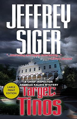 9781590589779: Target: Tinos (Inspector Kaldis Mysteries)