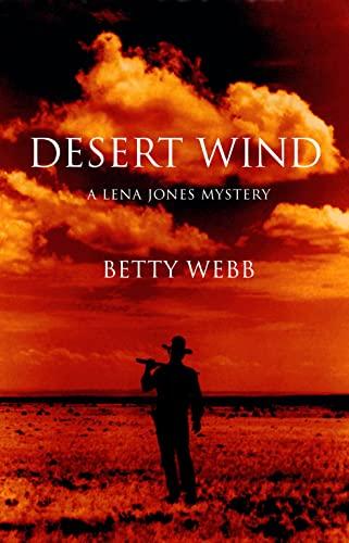 9781590589793: Desert Wind (Lena Jones Series)
