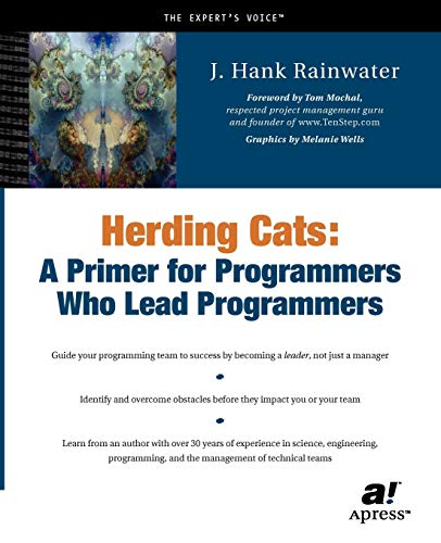 9781590590171: Herding Cats: A Primer for Programmers Who Lead Programmers