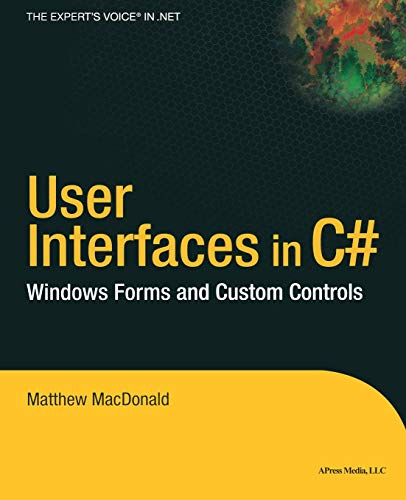 9781590590454: User Interfaces in C#: Windows Forms and Custom Controls (.Net Developer Series)