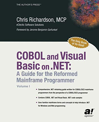 9781590590485: COBOL and Visual Basic on .NET: A Guide for the Reformed Mainframe Programmer