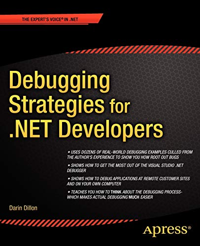 Debugging Strategies For .NET Developers: Dillon, Darin