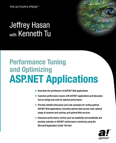 Performance Tuning and Optimizing ASP.NET Applications: Jeffrey Hasan, Kenneth