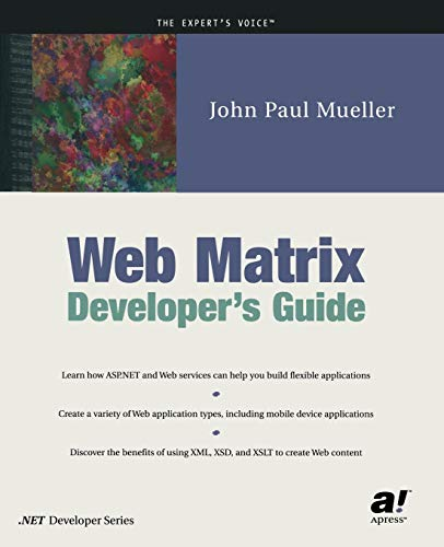 9781590590928: Web Matrix Developer's Guide (Expert's Voice)