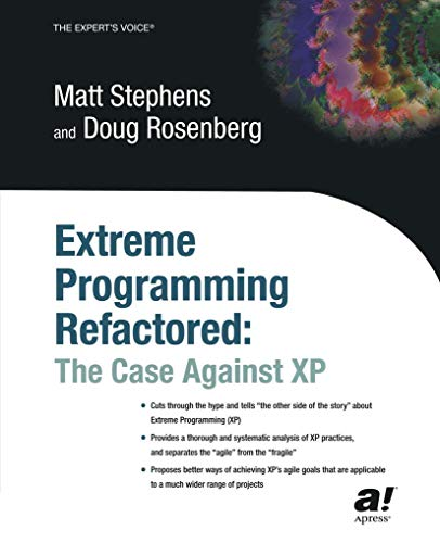9781590590966: Extreme Programming Refactored: The Case Against XP