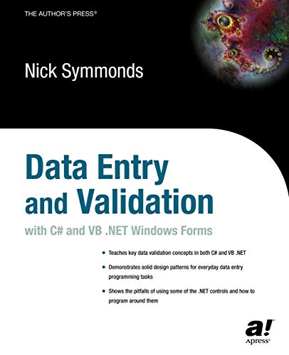 Data Entry and Validation with C# and VB. NET Windows Forms: Nick Symmonds; Nicholas Symmonds