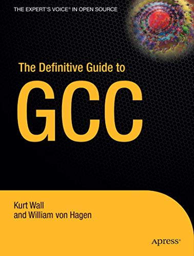 9781590591093: The Definitive Guide to GCC