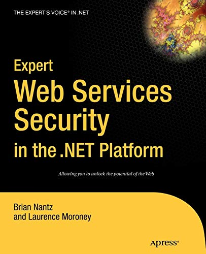 9781590591154: Expert Web Services Security in the .NET Platform