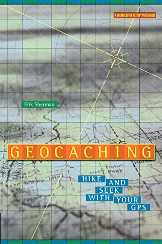 9781590591222: Geocaching: Hike and Seek with Your GPS (Technology in Action Series)