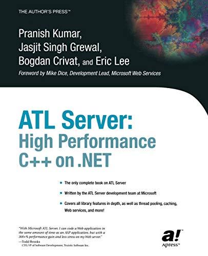 9781590591284: ATL Server: High Performance C++ on .NET