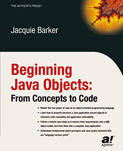 9781590591468: Beginning Java Objects: From Concepts to Code