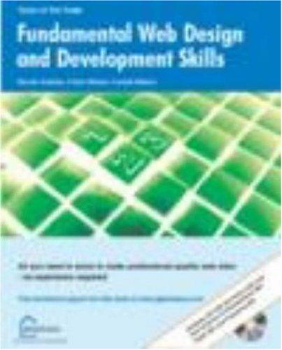 Fundamental Web Design and Development Skills: Andrew, Rachel, Ullman,