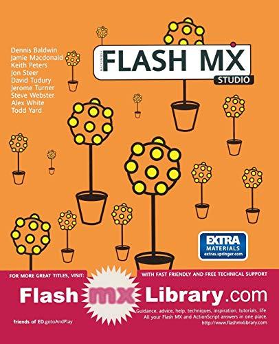Macromedia Flash MX Studio: Jamie McDonald, Jon Steer, Jerome Turner, Alex White, Todd Yard, Dennis...
