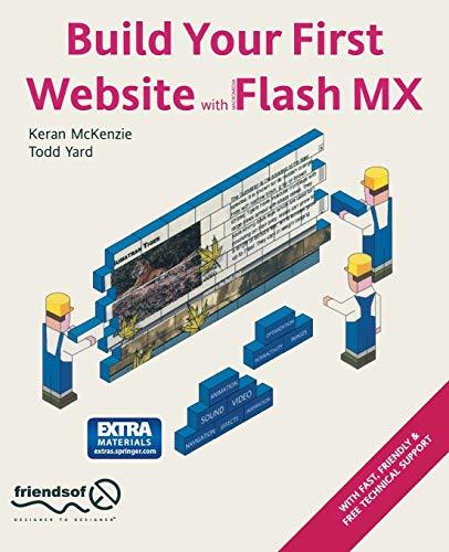 Build Your First Website with Flash MX: Keran McKenzie, Todd
