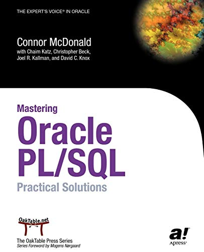 Mastering Oracle PL SQL Practical Solutions by: Christopher Beck