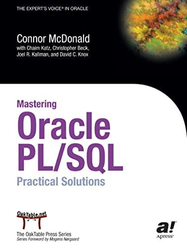Mastering Oracle PL/SQL : Practical Solutions: Connor McDonald; Joel