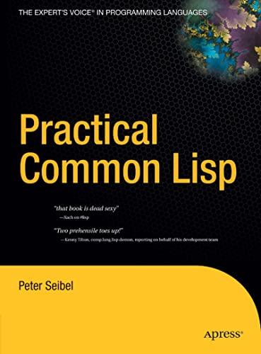 Practical Common Lisp.: Seibel, Peter