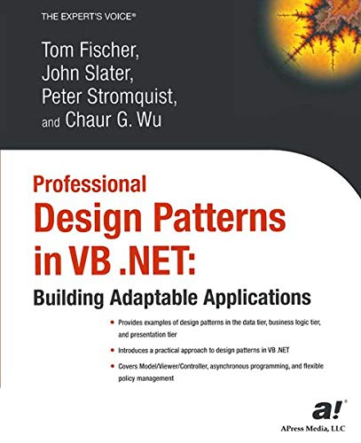 9781590592748: Professional Design Patterns in VB .NET: Building Adaptable Applications (Expert's Voice)