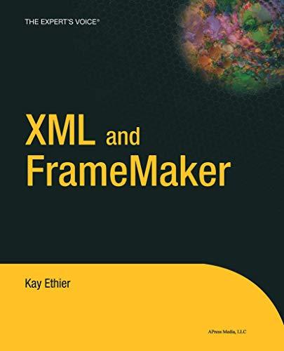 9781590592762: XML and FrameMaker