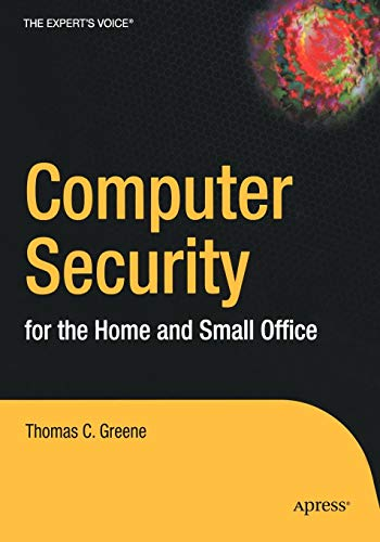 9781590593165: Computer Security for the Home and Small Office