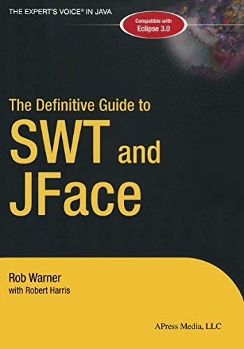 9781590593257: The Definitive Guide to SWT and JFACE