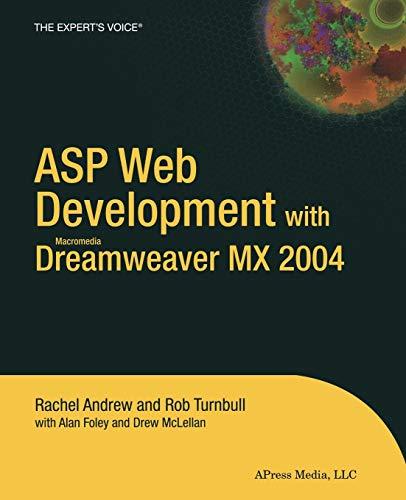 Asp Web Development With Macromedia Dreamweaver Mx: Andrew, Rachel/ Turnbull,