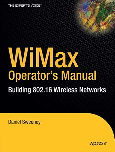 9781590593578: WiMax Operator's Manual: Building 802.16 Wireless Networks