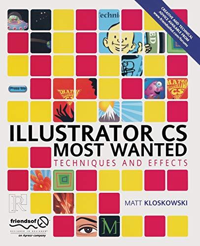 Illustrator CS Most Wanted: Techniques and Effects: Kloskowski, Matt
