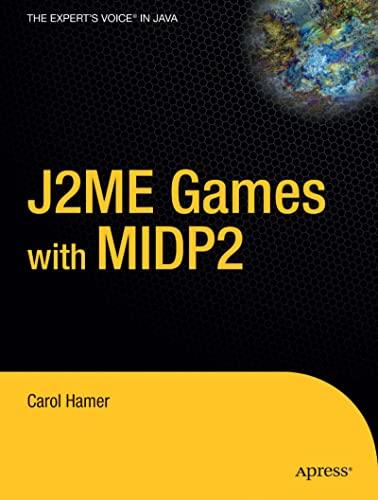 J2ME Games with MIDP 2: Hamer, Carol