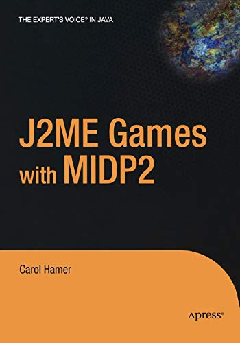 9781590593820: J2ME Games With MIDP2