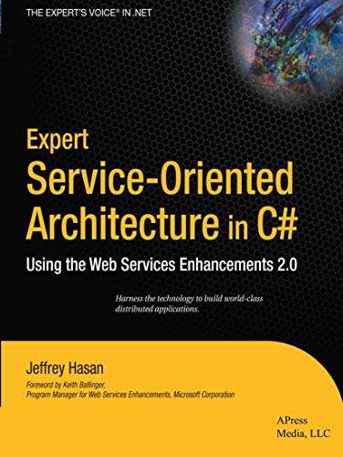 Expert Service-Oriented Architecture in C# : Using: Jeffrey Hasan