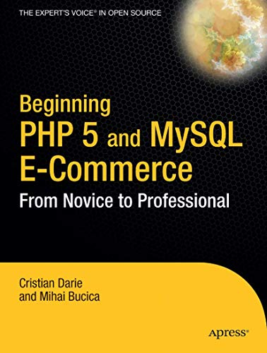 9781590593929: Beginning PHP 5 and MySQL E-Commerce: From Novice to Professional