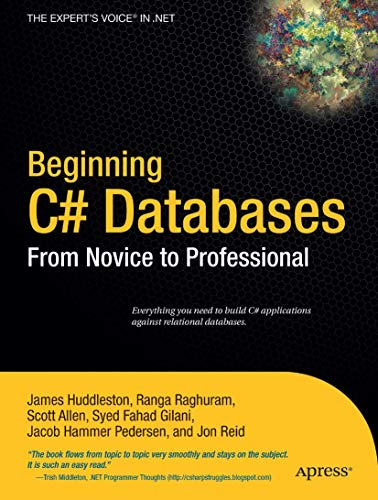 Beginning C# Databases: James Huddleston; Ranga