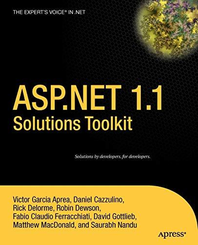 ASP.NET 1.1 Solutions Toolkit: Victor Garcia Aprea,