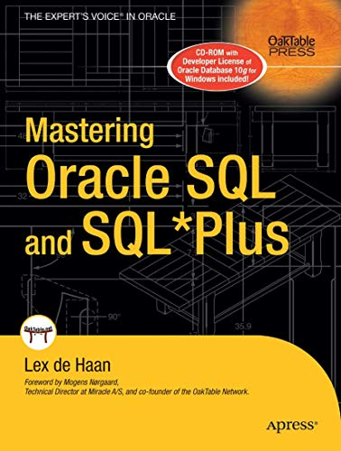 Mastering Oracle SQL and SQL*Plus: deHaan, Lex