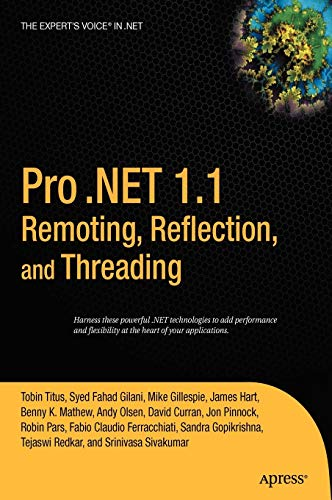 9781590594520: Pro .NET 1.1 Remoting, Reflection, and Threading