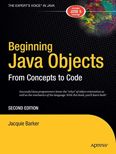 9781590594575: Beginning Java Objects: From Concepts to Code