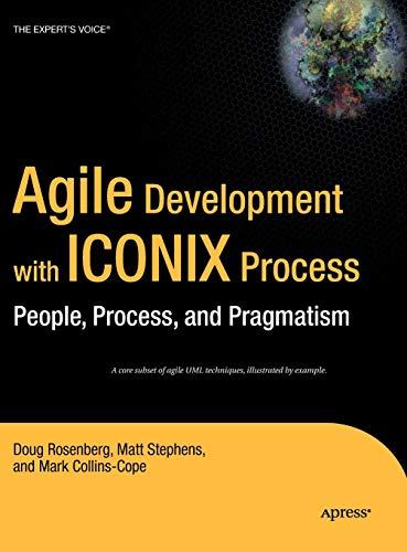 9781590594643: Agile Development with ICONIX Process: People, Process, and Pragmatism