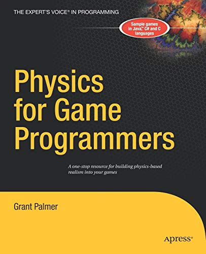 9781590594728: Physics For Game Programmers